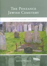 The Penzance Jewish Cemetery: A Concise History and Guide